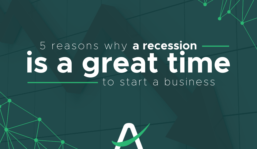 5 reasons why a recession is a great time to start a business
